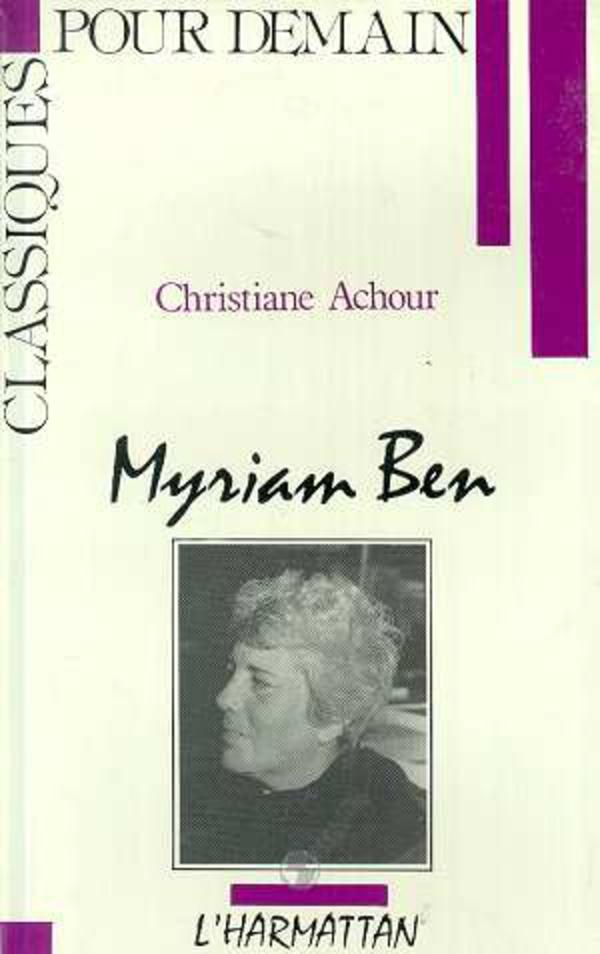 Myriam Ben | Chaulet Achour, Christiane