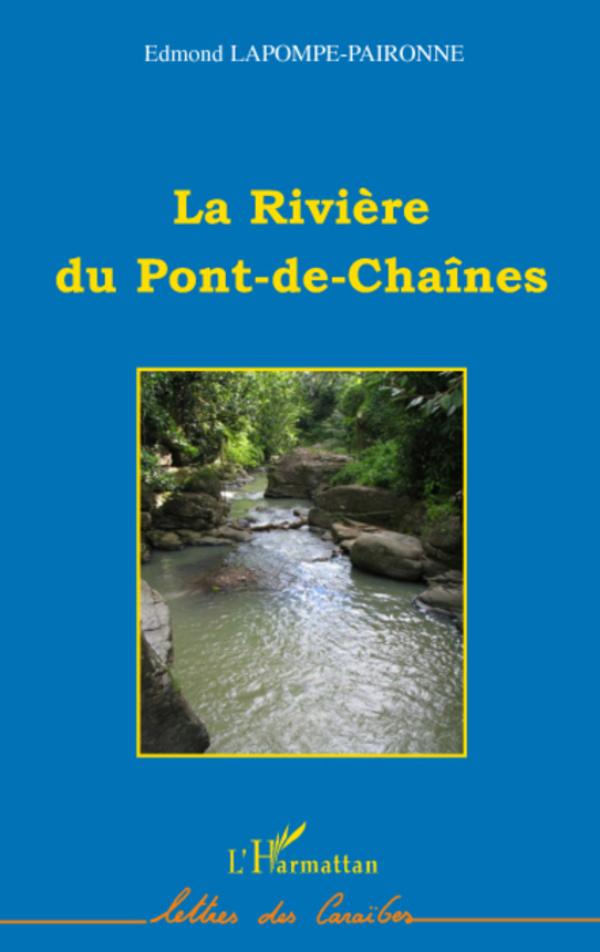 La rivière du Pont-de-Chaînes   Lapompe-Paironne, Edmond