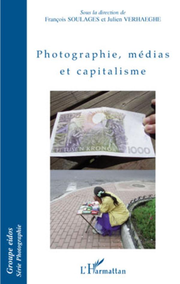 Photographie, médias et capitalisme | ,