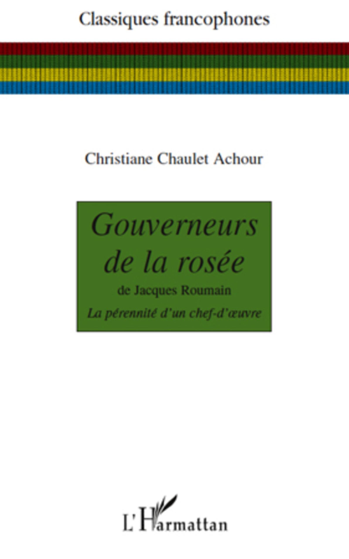 Gouverneurs de la rosée | Chaulet Achour, Christiane
