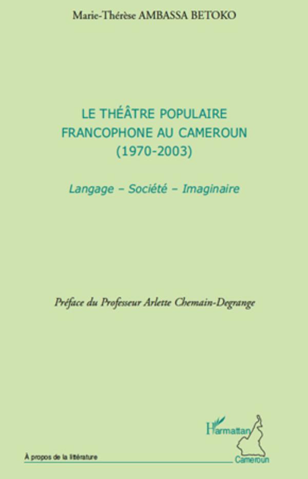 Le théâtre populaire francophone au Cameroun