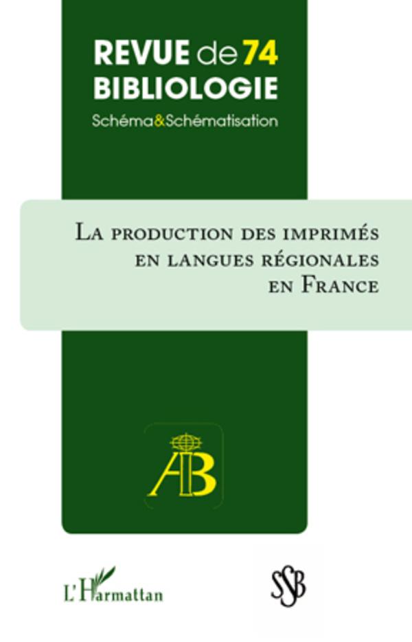 Production des imprimés en langues régionales en France   Estivals, Robert