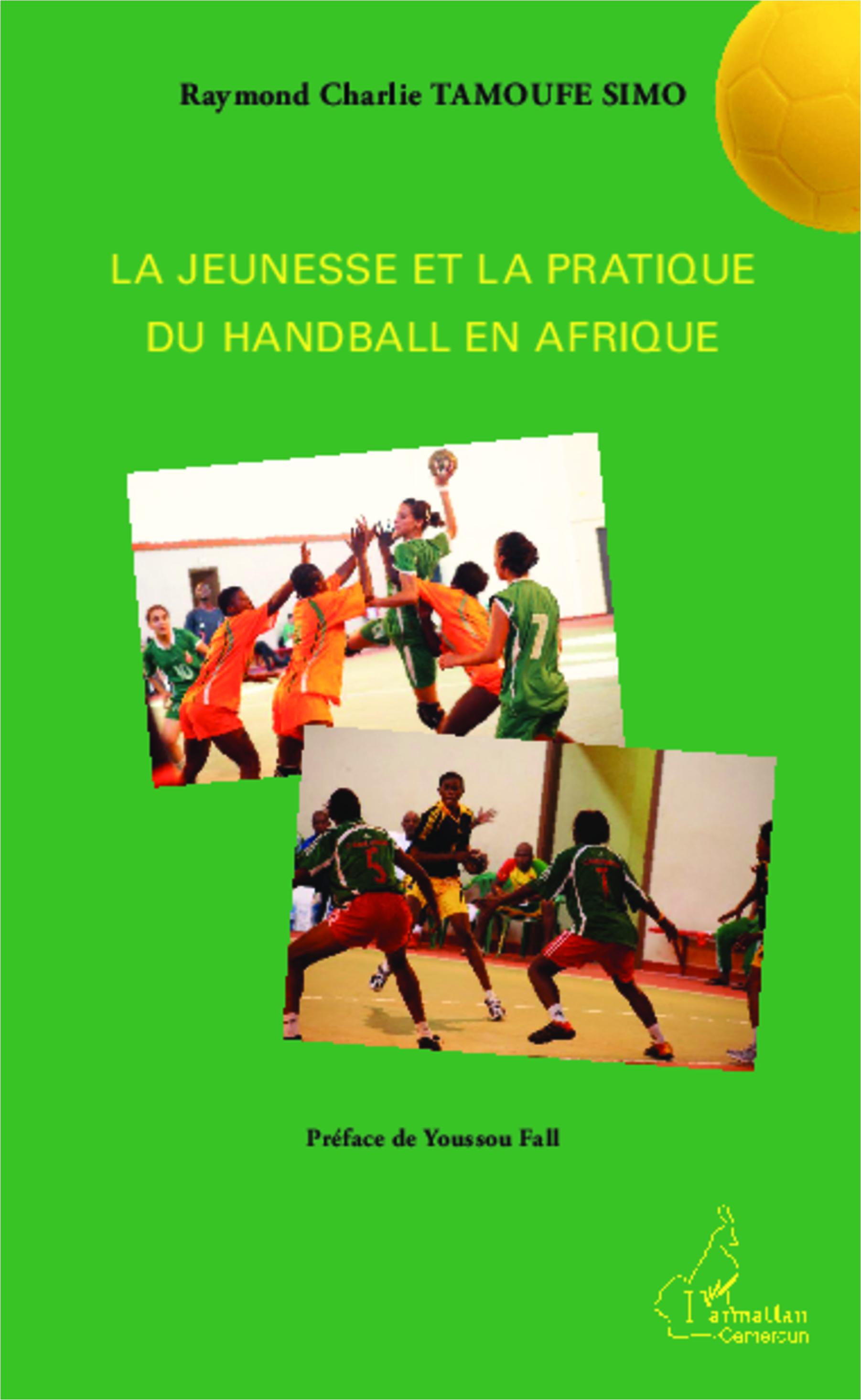 Culturetheque La Jeunesse Et La Pratique Du Handball En Afrique Detail