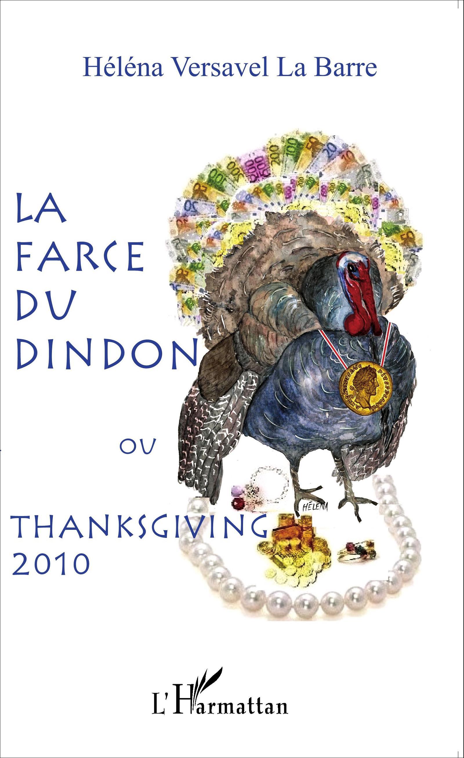 Ebook la farce du dindon ou thanksgiving 2010 de h l na for Origine du mot farce