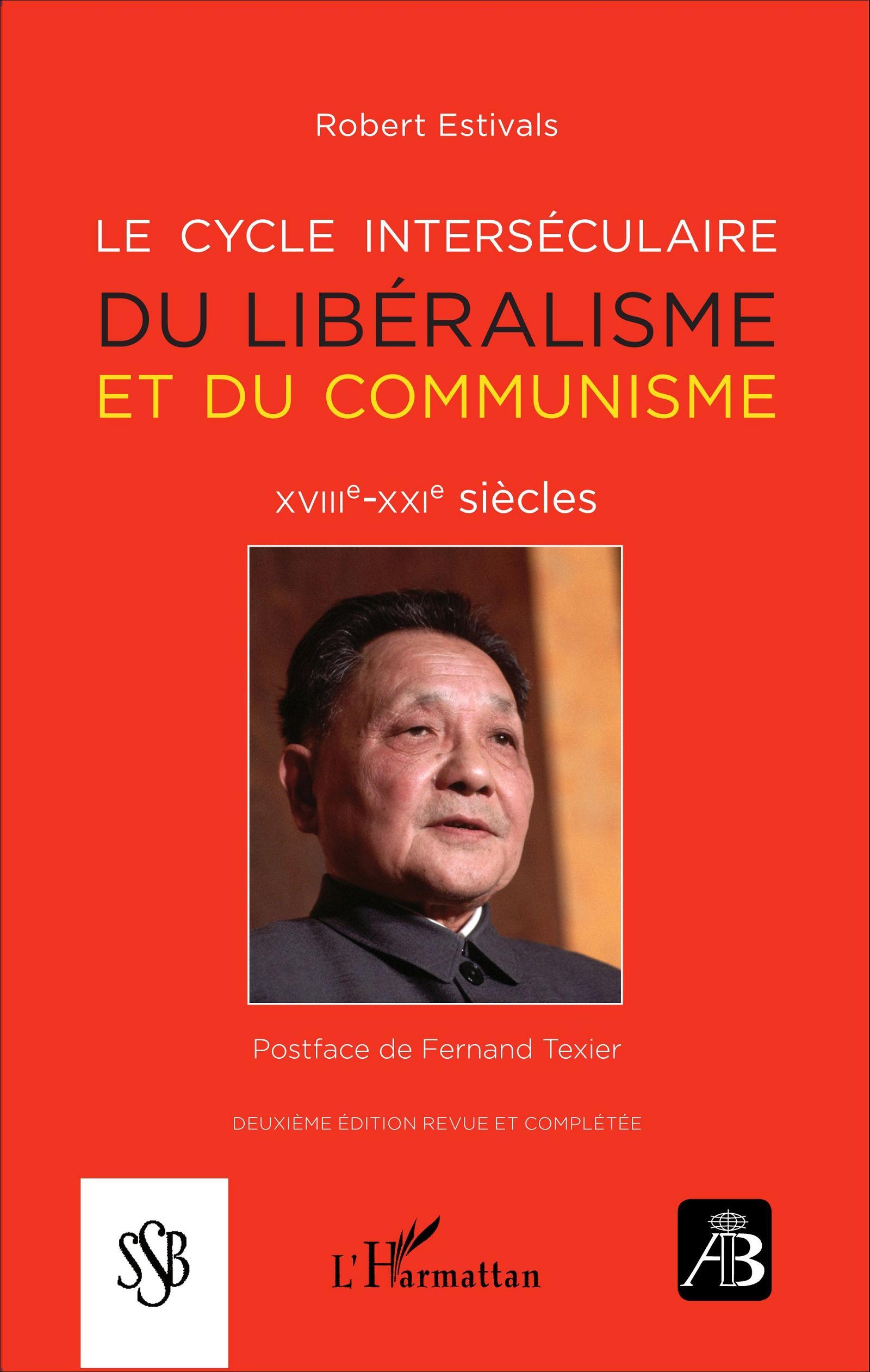 Le cycle interséculaire du libéralisme et du communisme   Estivals, Robert