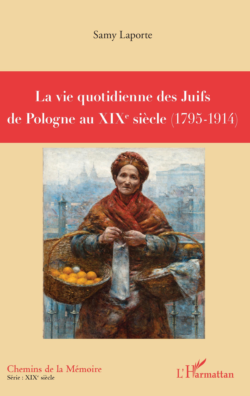 Ebook La Vie Quotidienne Des Juifs De Pologne Au Xixè Siècle 1795
